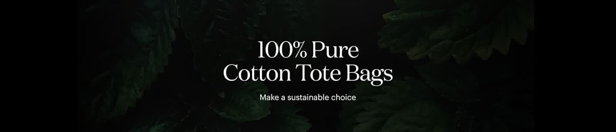 100% Pure Cotton Tote Bags